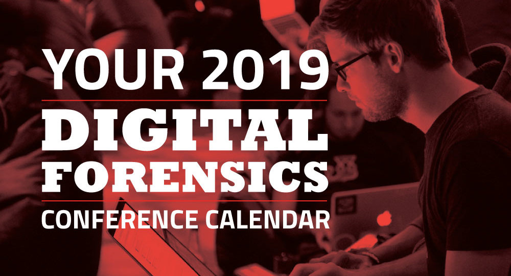 Your 2019 Digital Forensics Conference Calendar