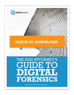 The 2020 Attorney's Guide to Digital Forensics