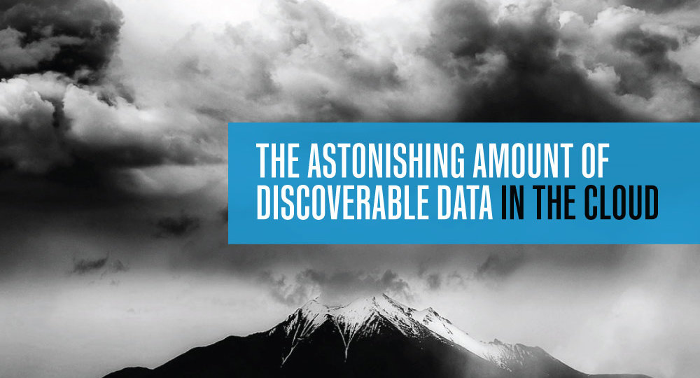 The Astonishing Amount of Discoverable Data in the Cloud