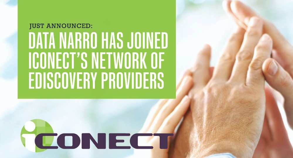 Data Narro Has Joined iConect's Network for EDiscovery Providers