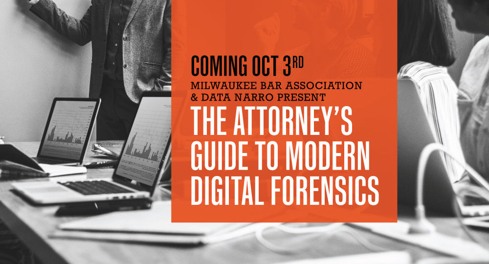 Digital Forensics Class Milwaukee Bar Association