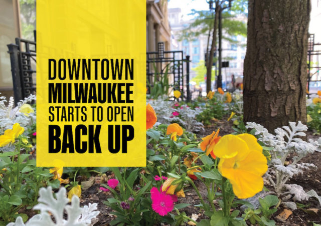 Downtown Milwaukee Starts to Open Back Up