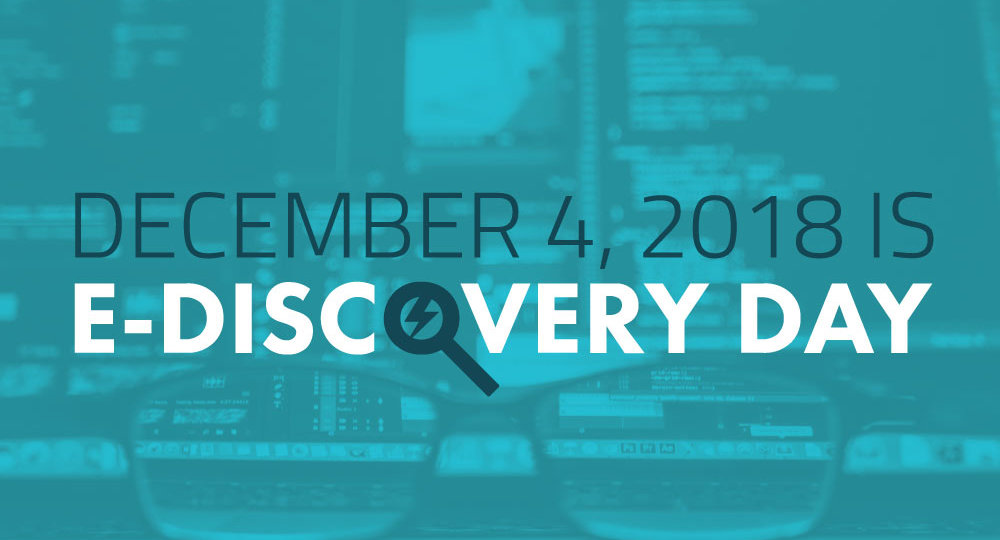 December 4th is eDIscoveryDay